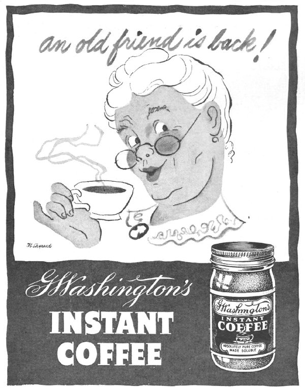 G. WASHINGTON'S INSTANT COFFEE LIFE 10/25/1943 p. 108